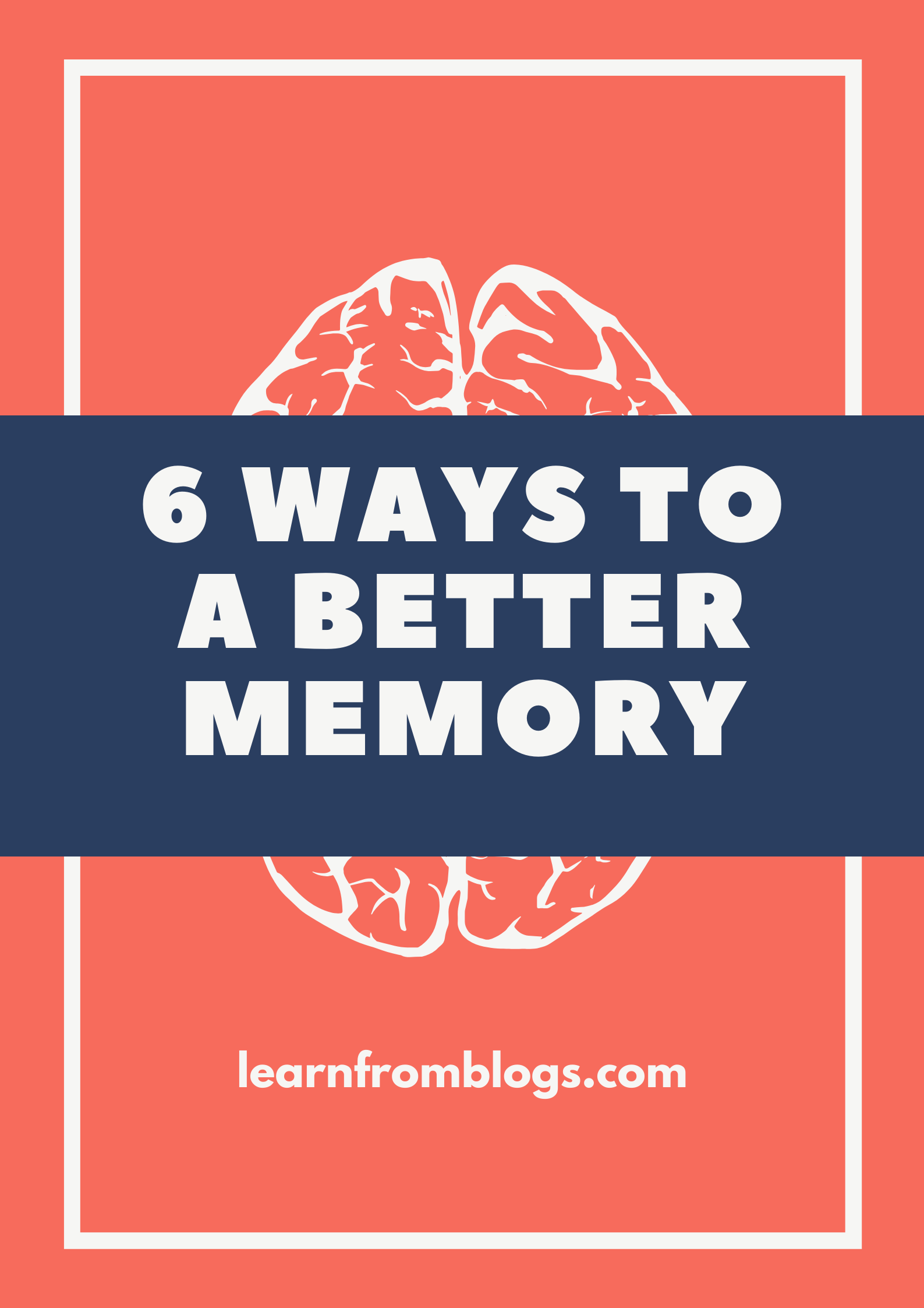 6 ways to a better memory.png