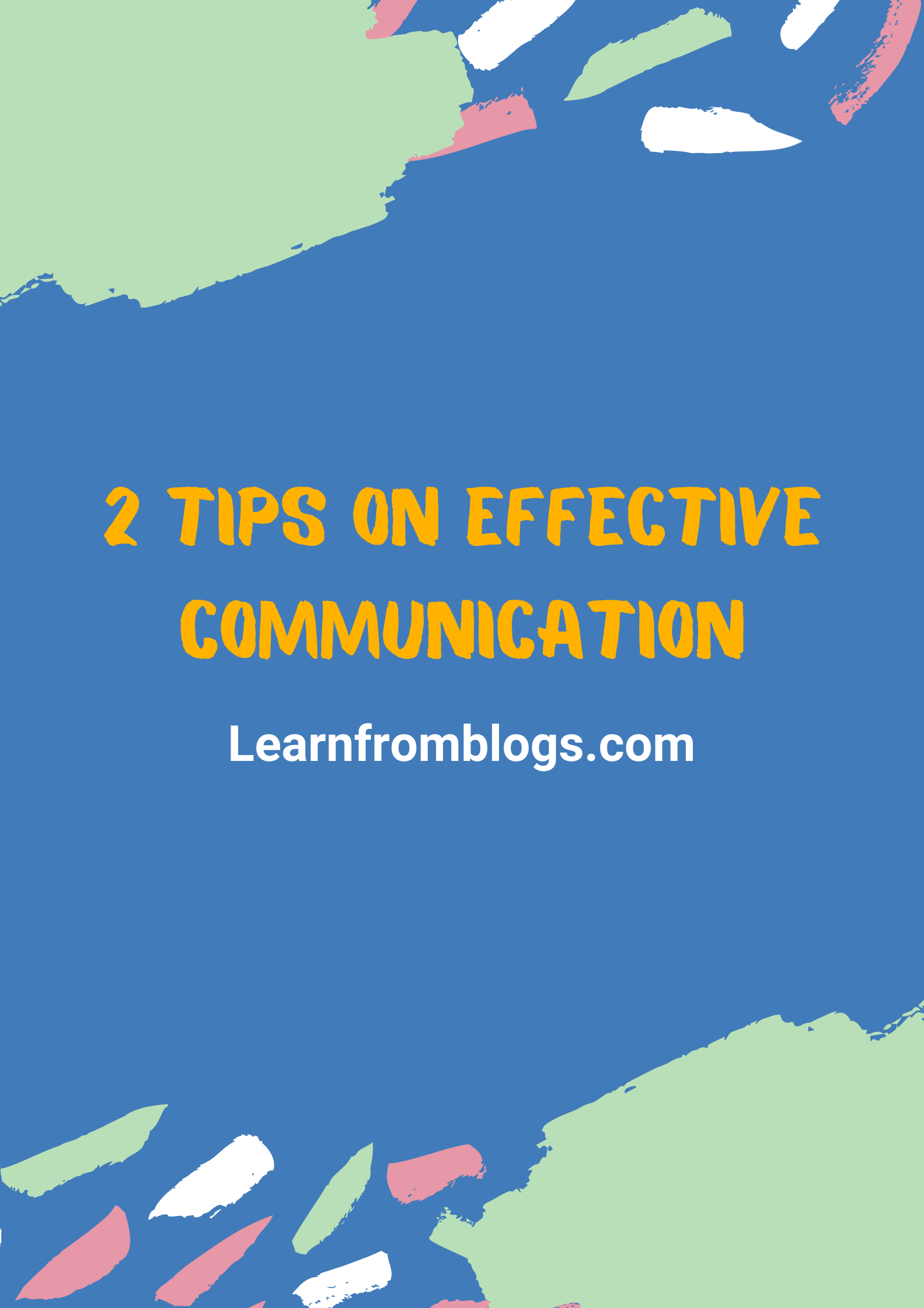 2 Tips On Effective Communication.png