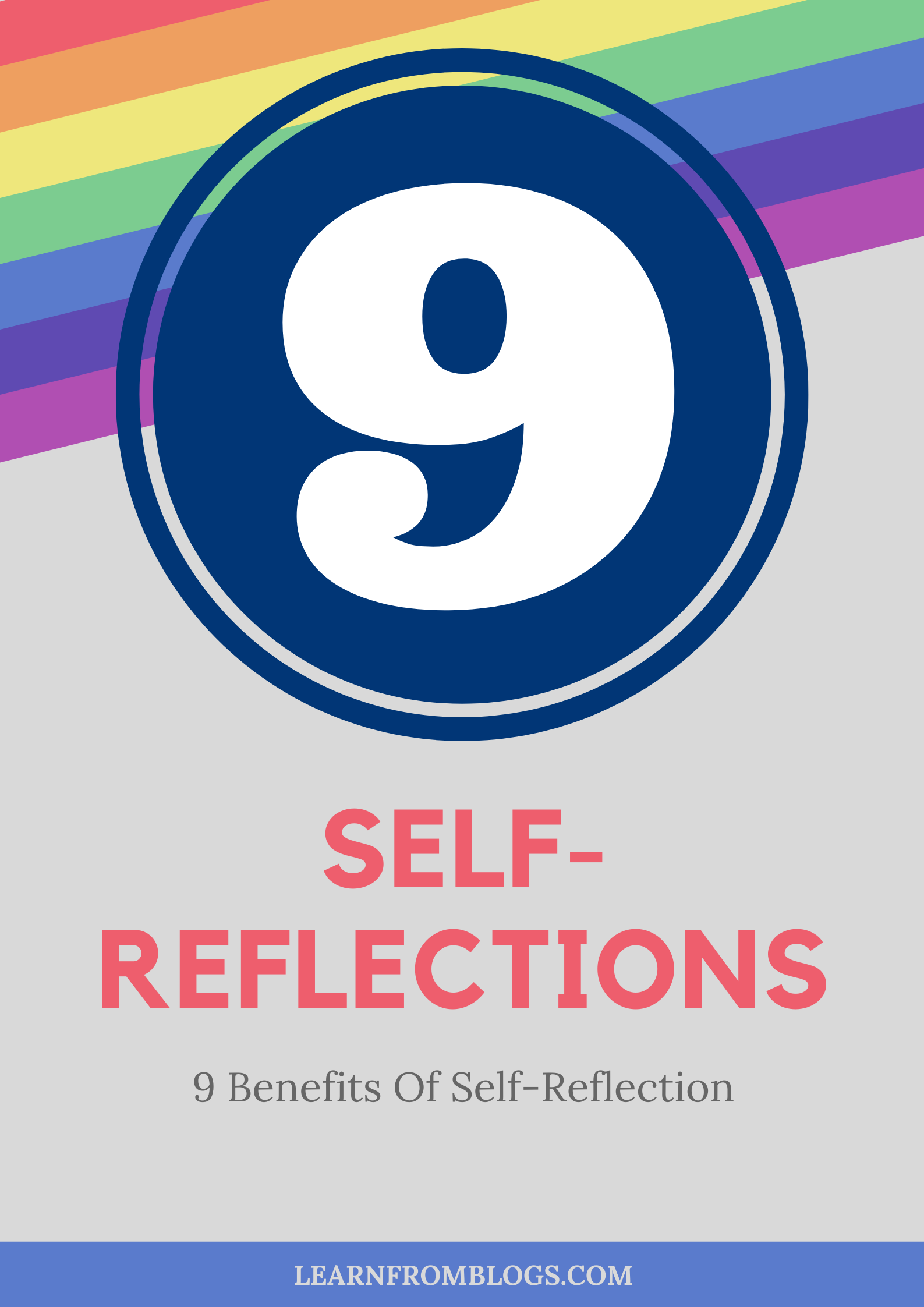 9 Benefits Of Self-Reflection.png