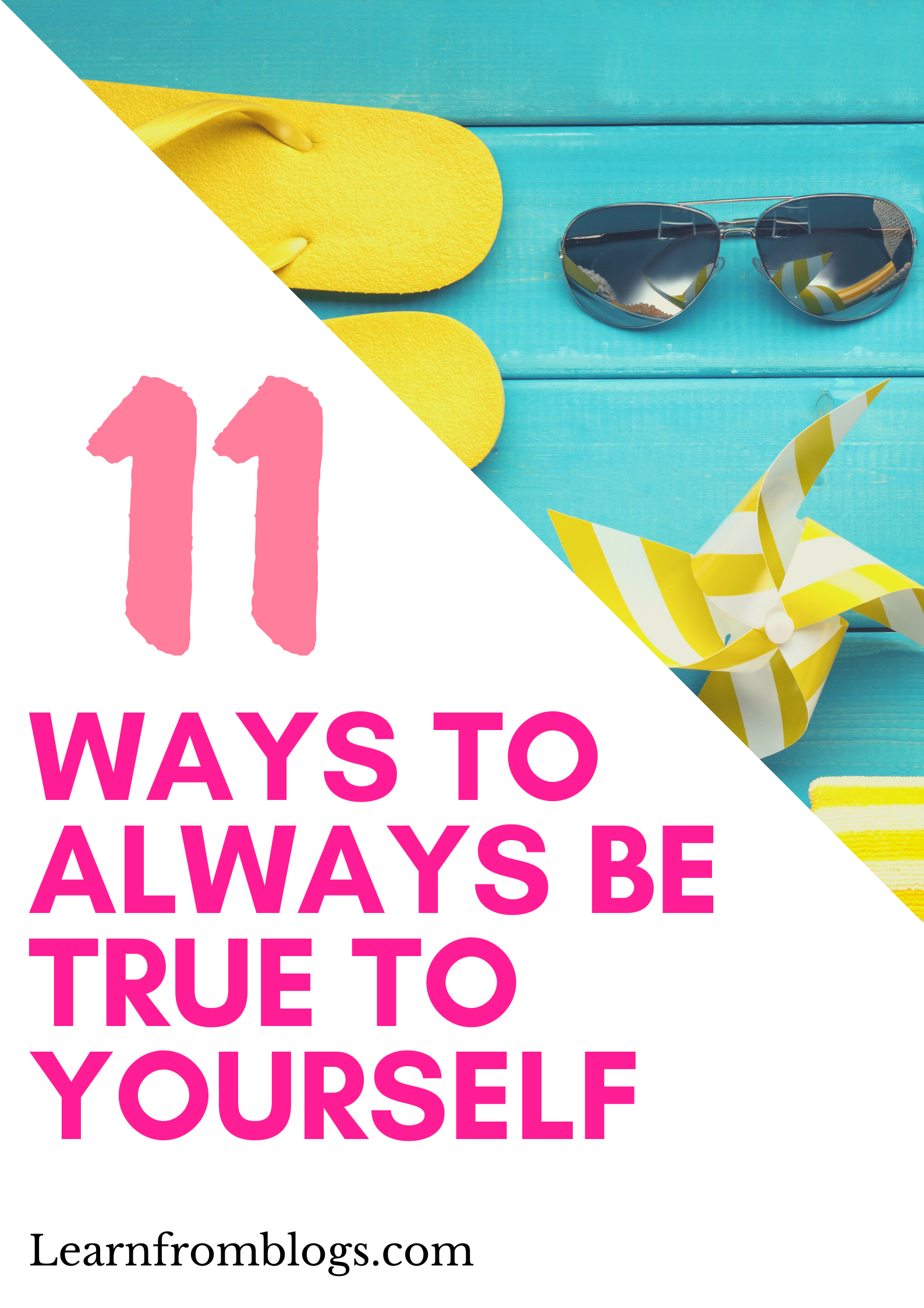 11 ways to always be true to yourself.png