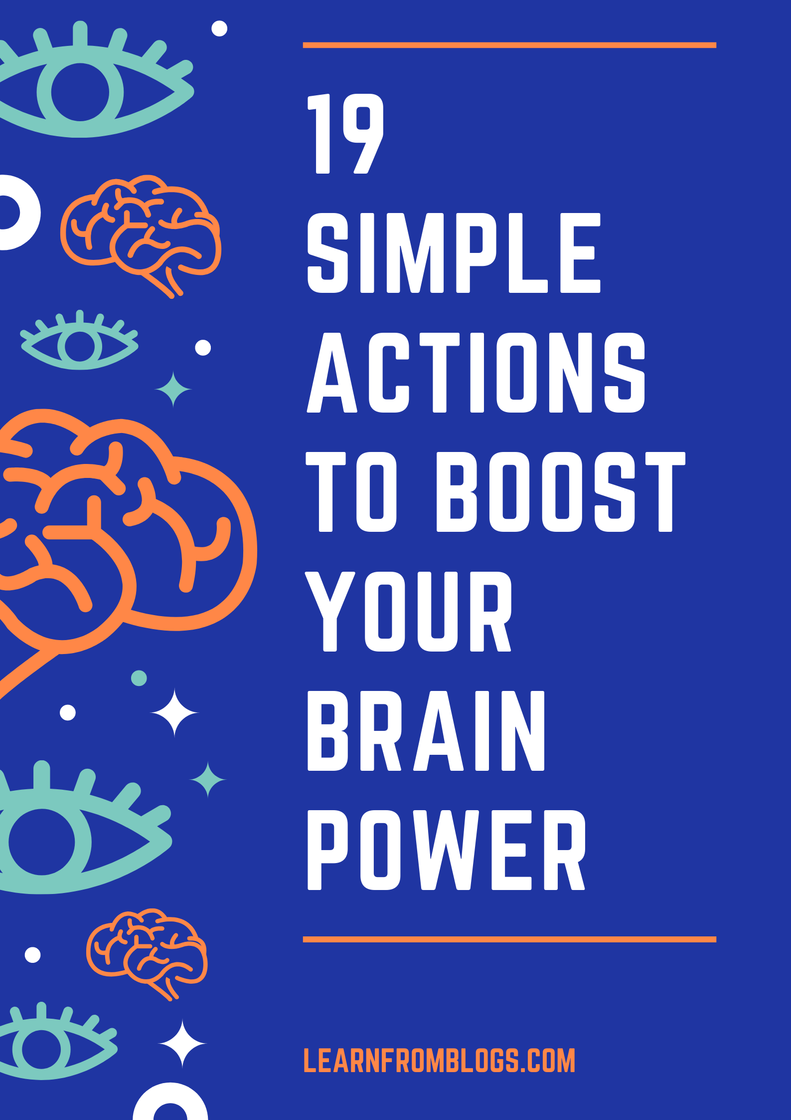 19 Simple Actions To Boost Your Brain Power.png