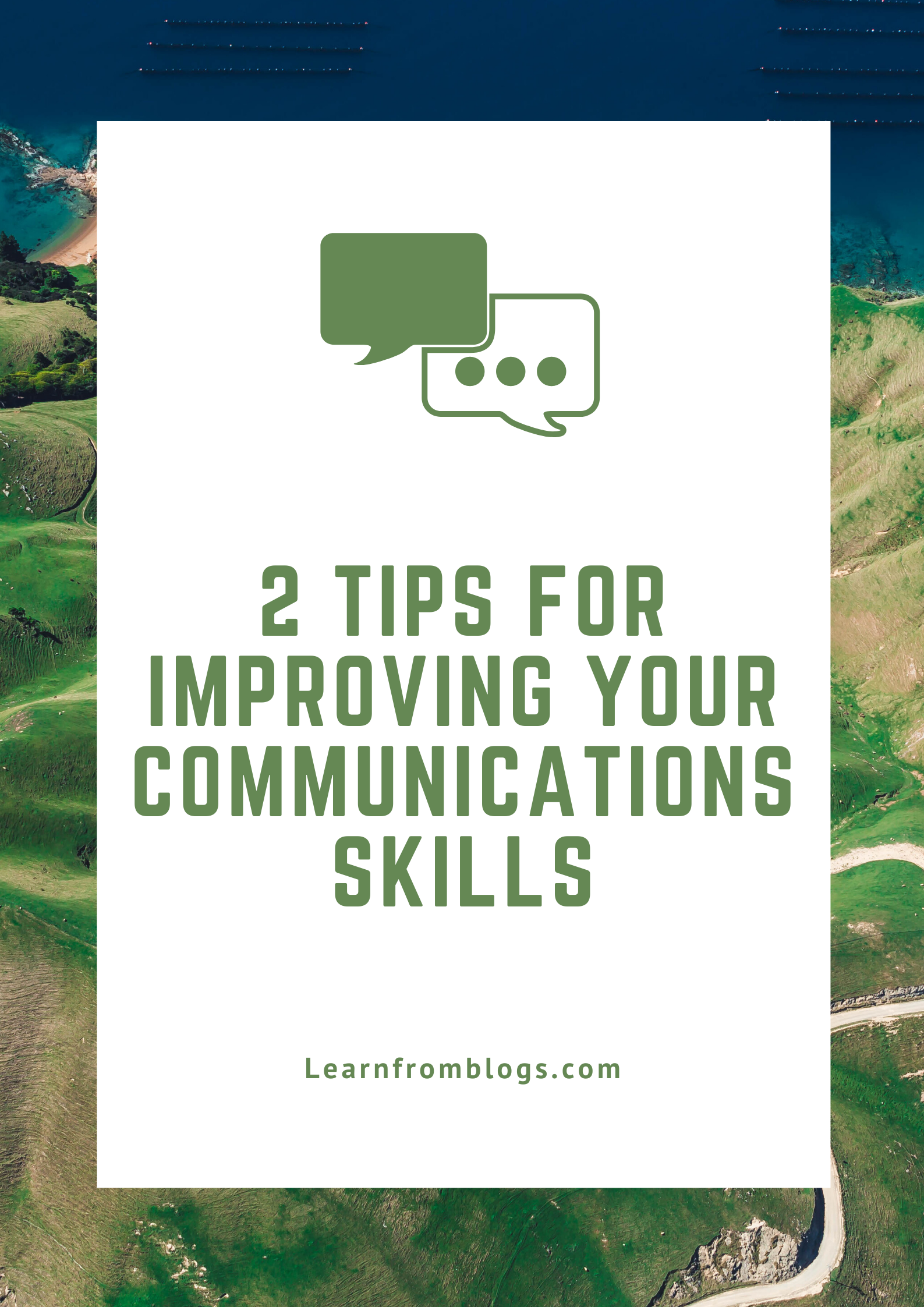 2 Tips for Improving Your Communications Skills.png