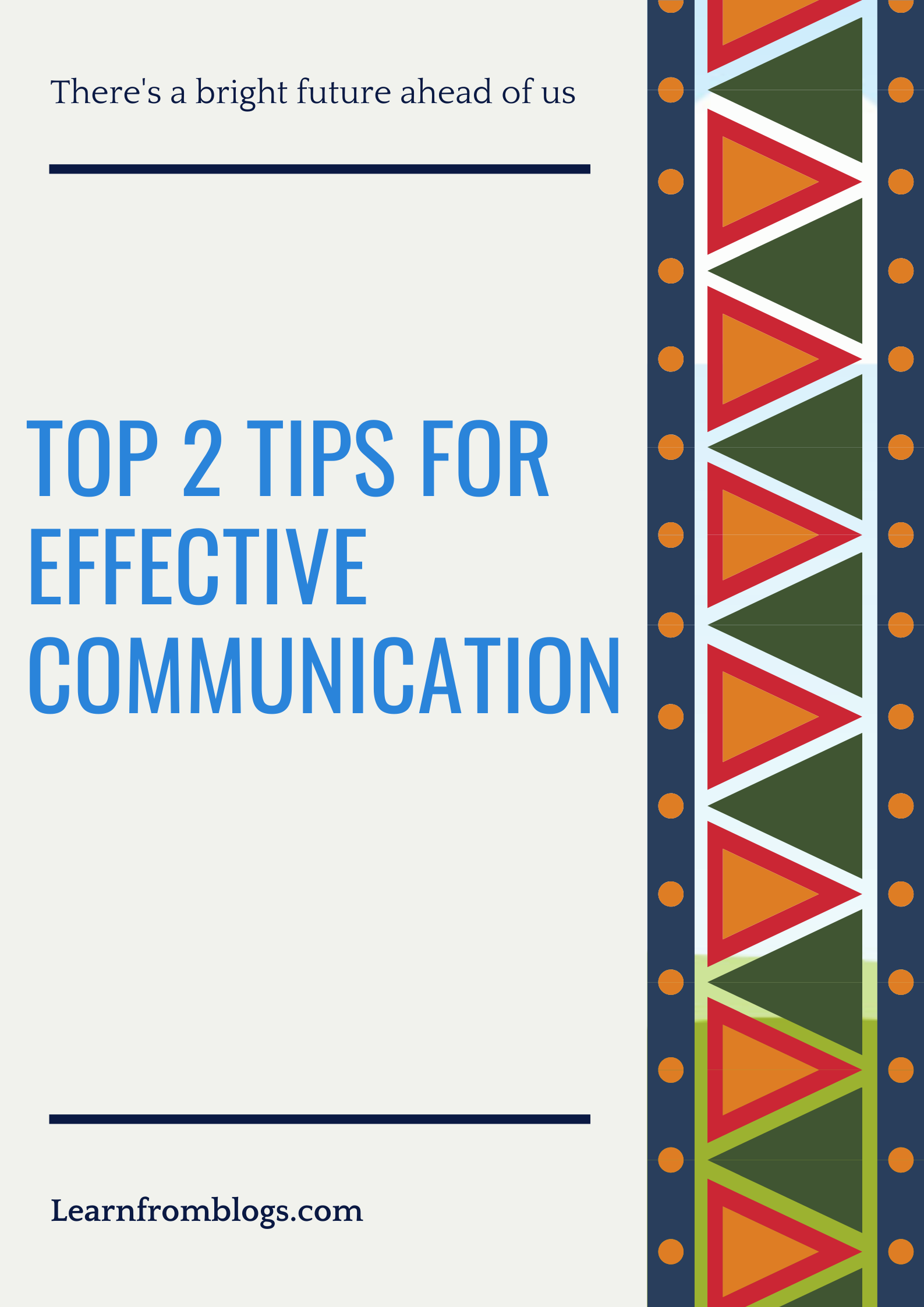 Top 2 tips for effective communication.png