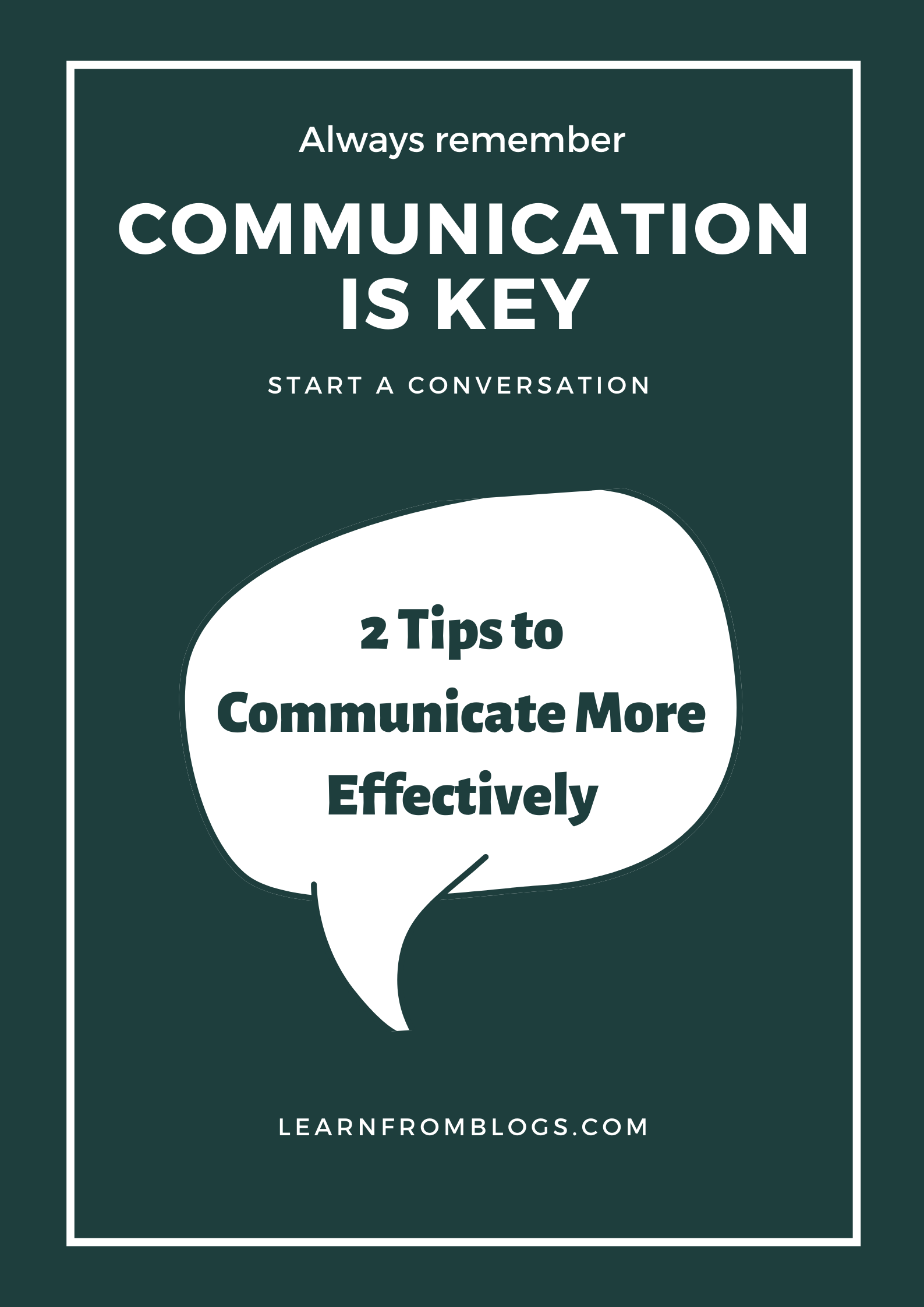 2 Tips to Communicate More Effectively.png