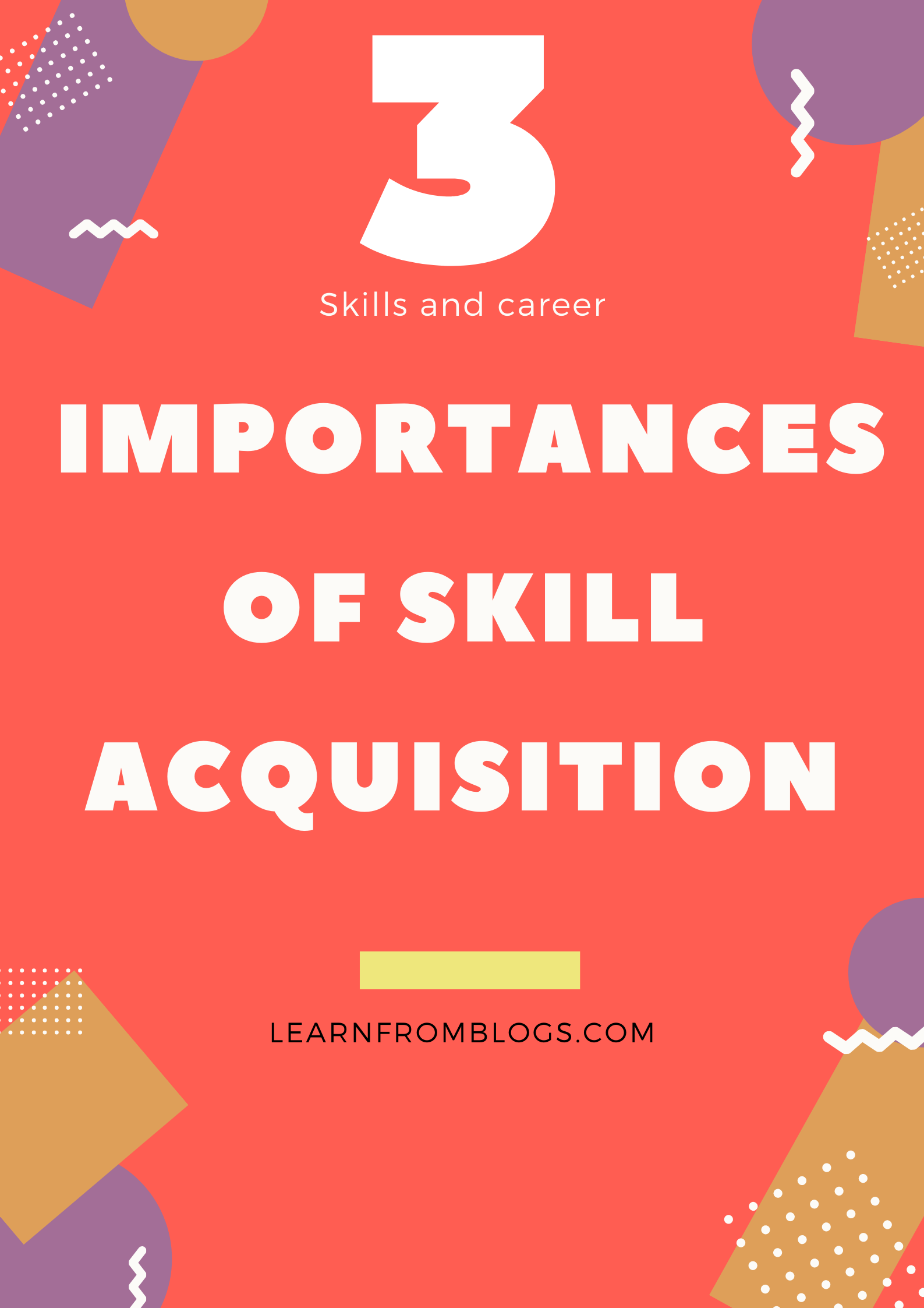 3 importances of skills acquisition.png