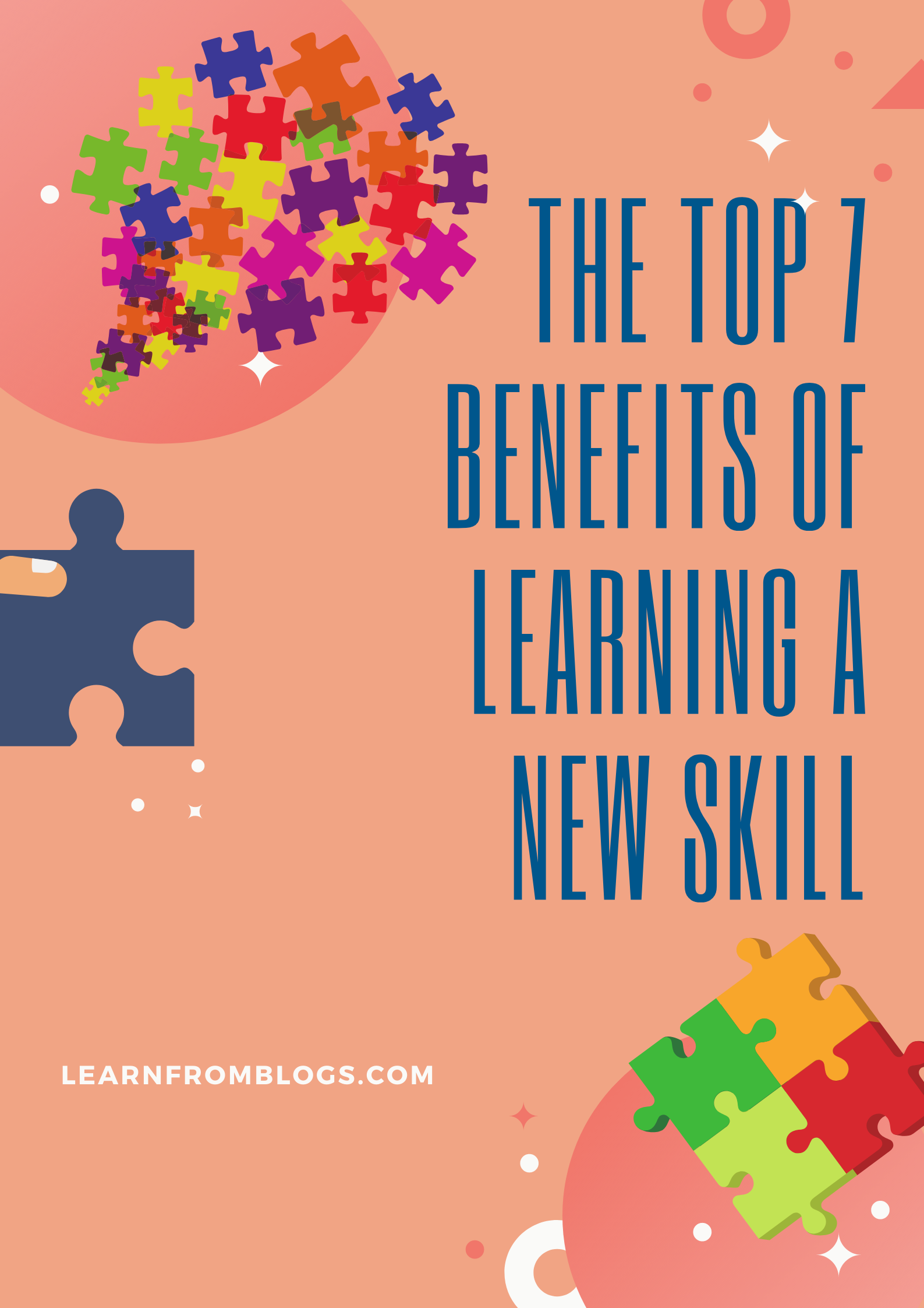 The Top 7 Benefits Of Learning A New Skill.png