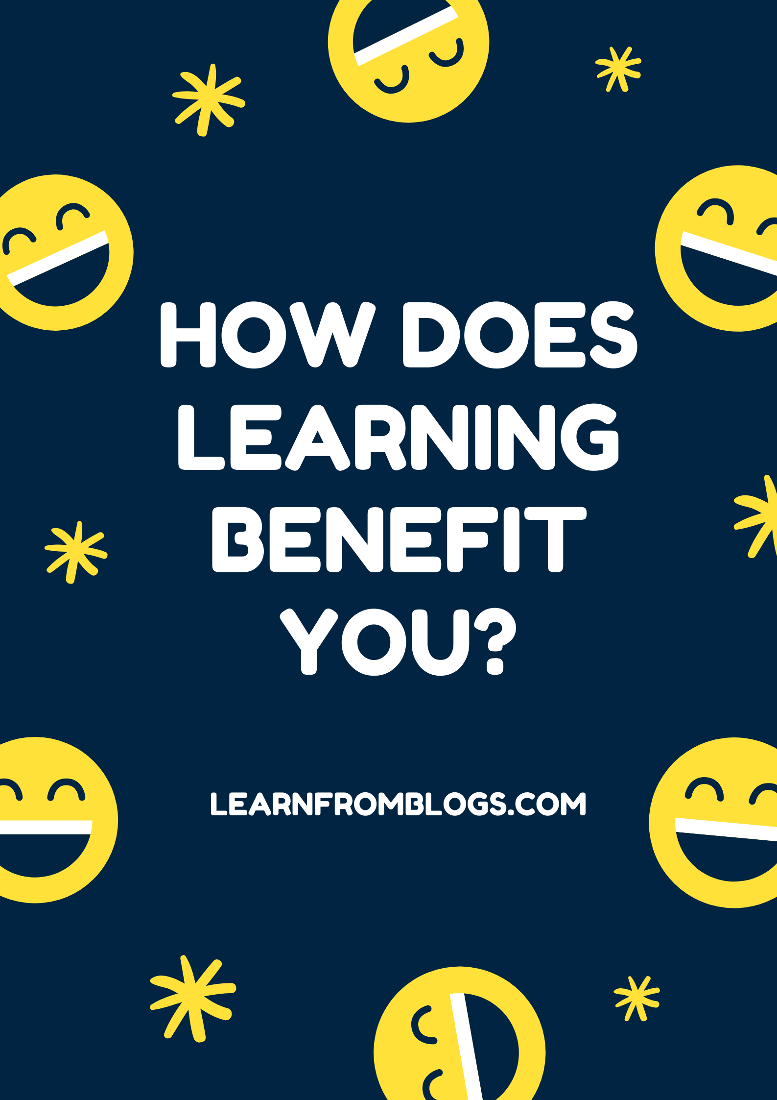 HOW DOES LEARNING BENEFIT YOU?.png