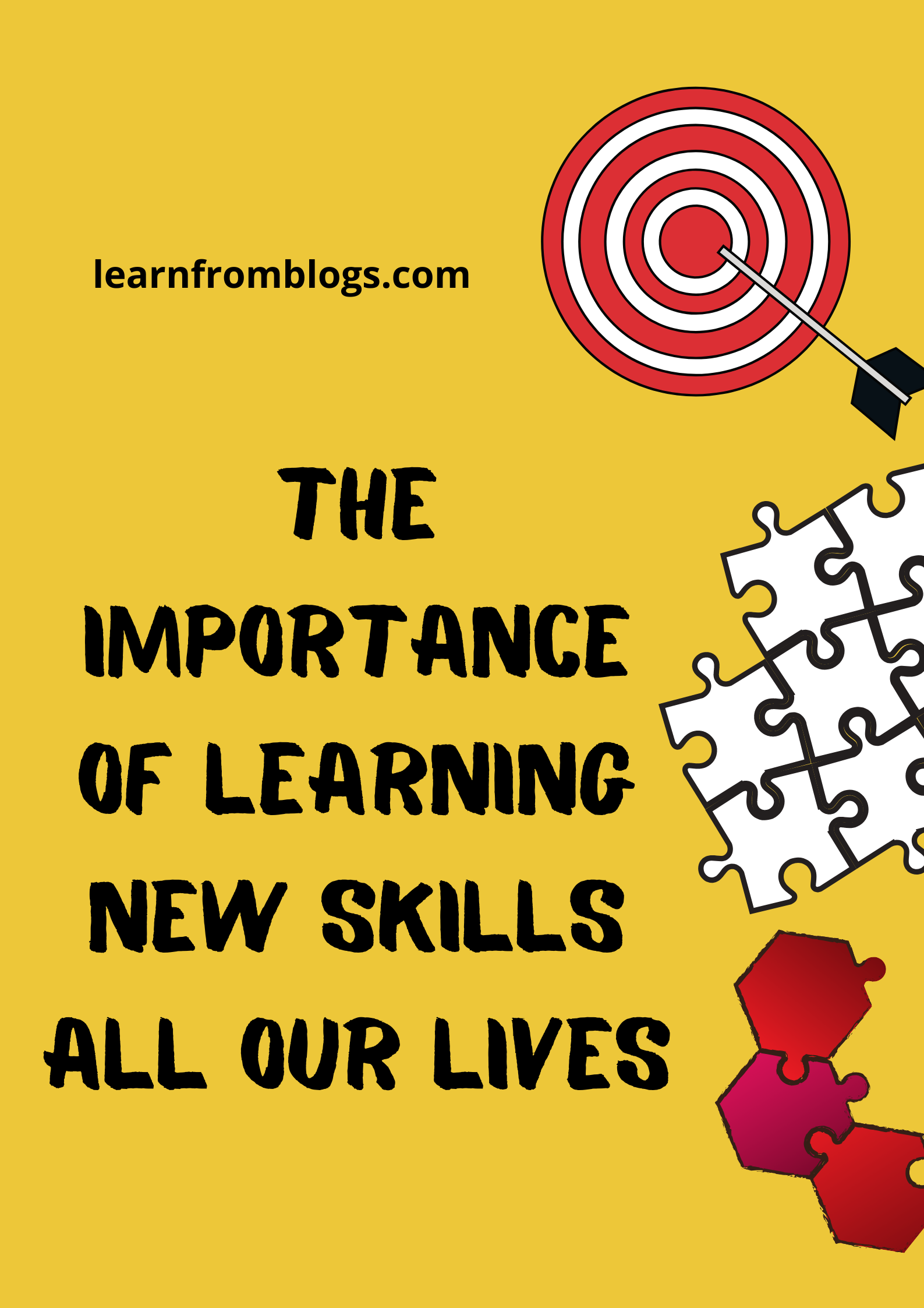 The Importance Of Learning New Skills All Our Lives.png
