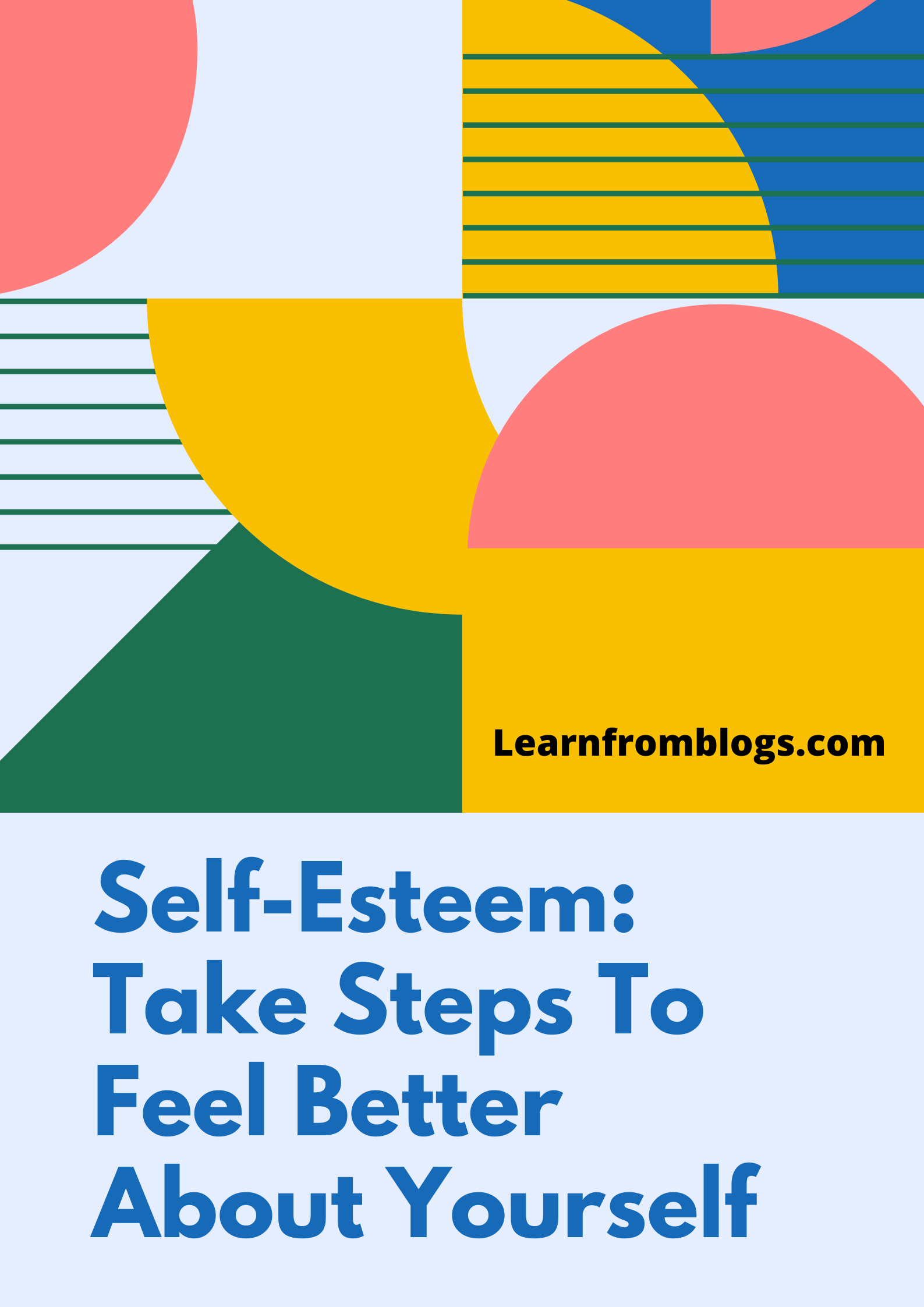 Self-Esteem: Take Steps To Feel Better About Yourself.png