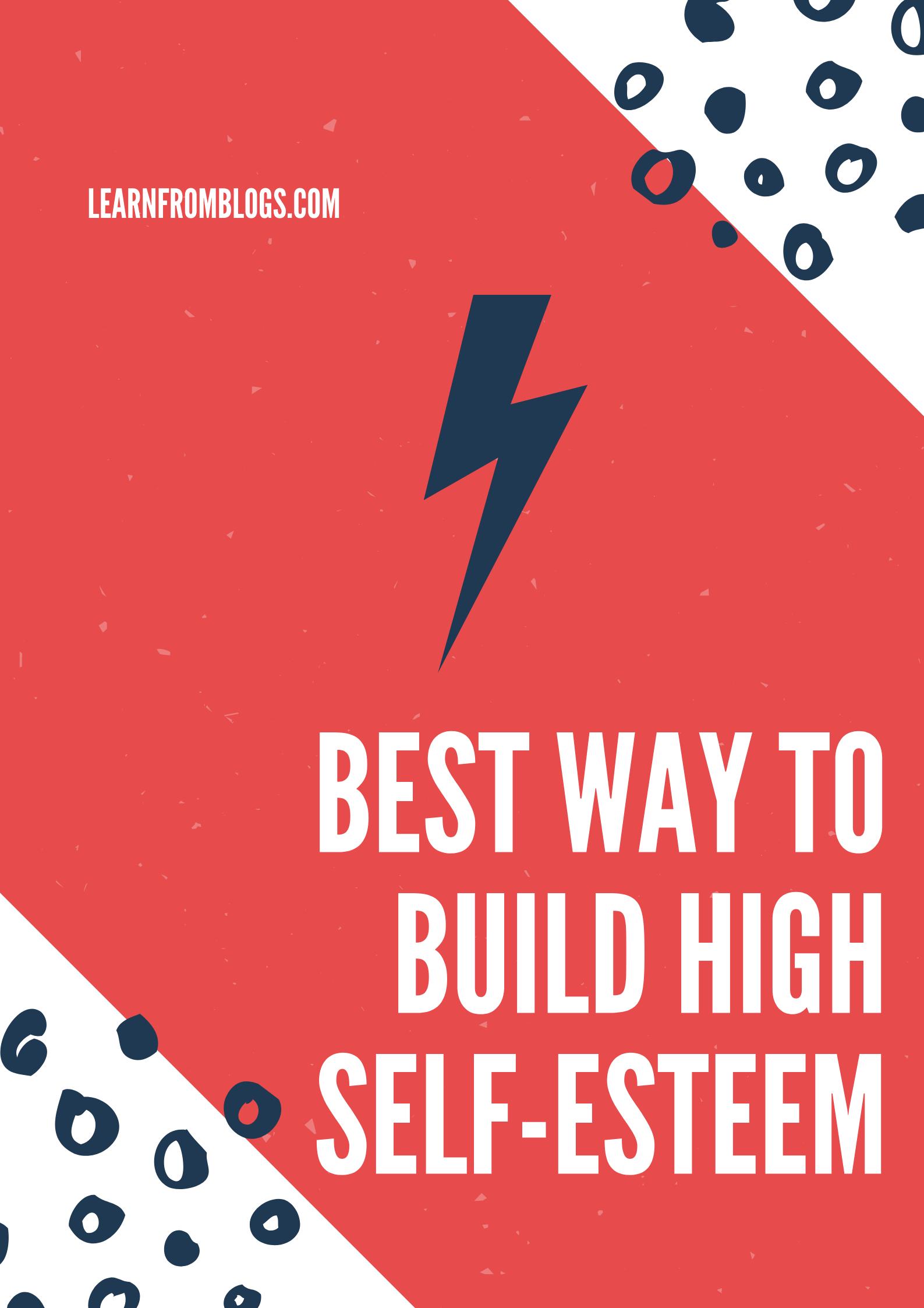 Best Way To Build High Self-Esteem.png