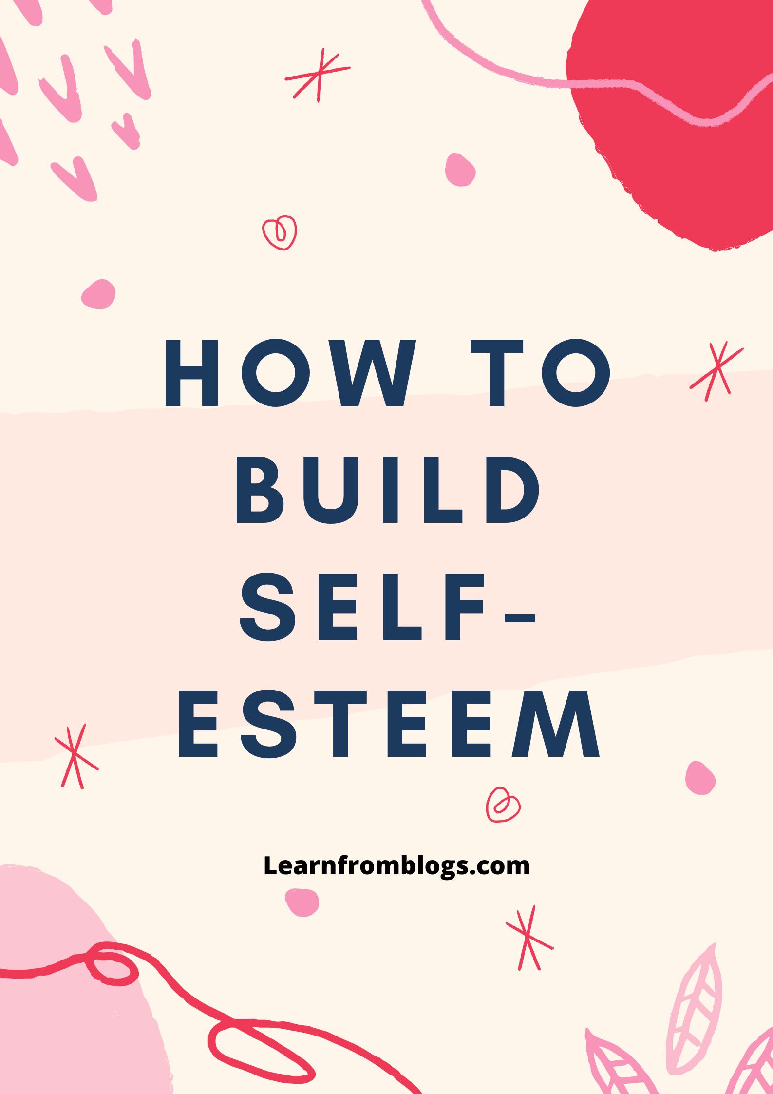 How to build self-esteem.png