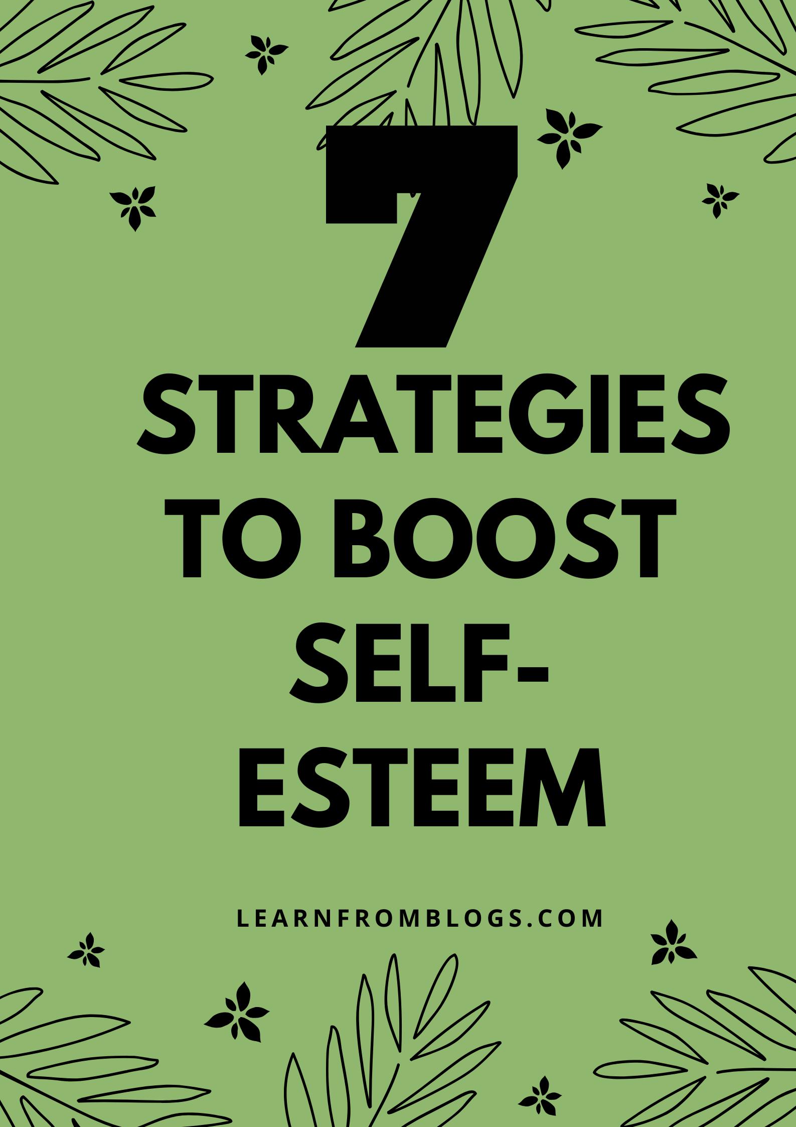 7 strategies to boost self-esteem.png