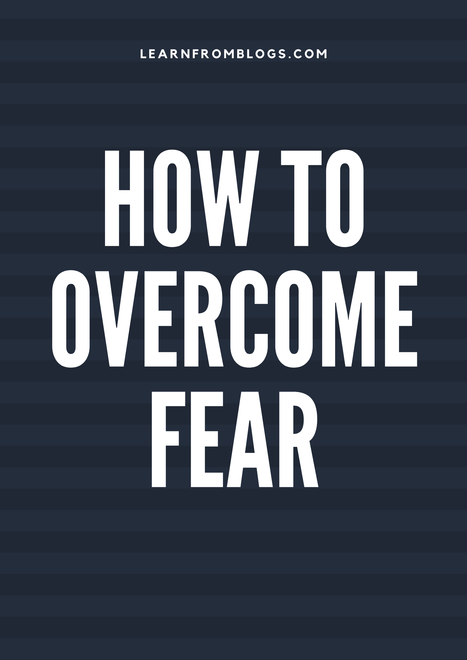 How To Overcome Fear.png