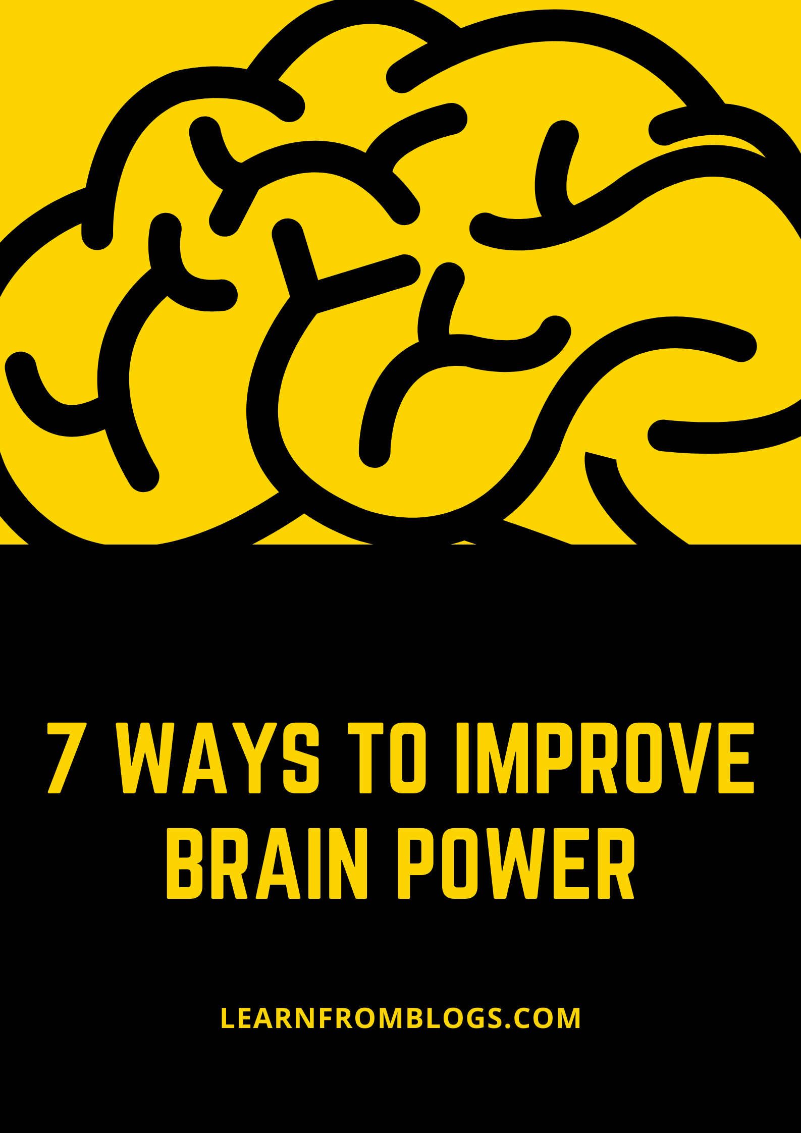 7 Ways To Improve Brain Power.png