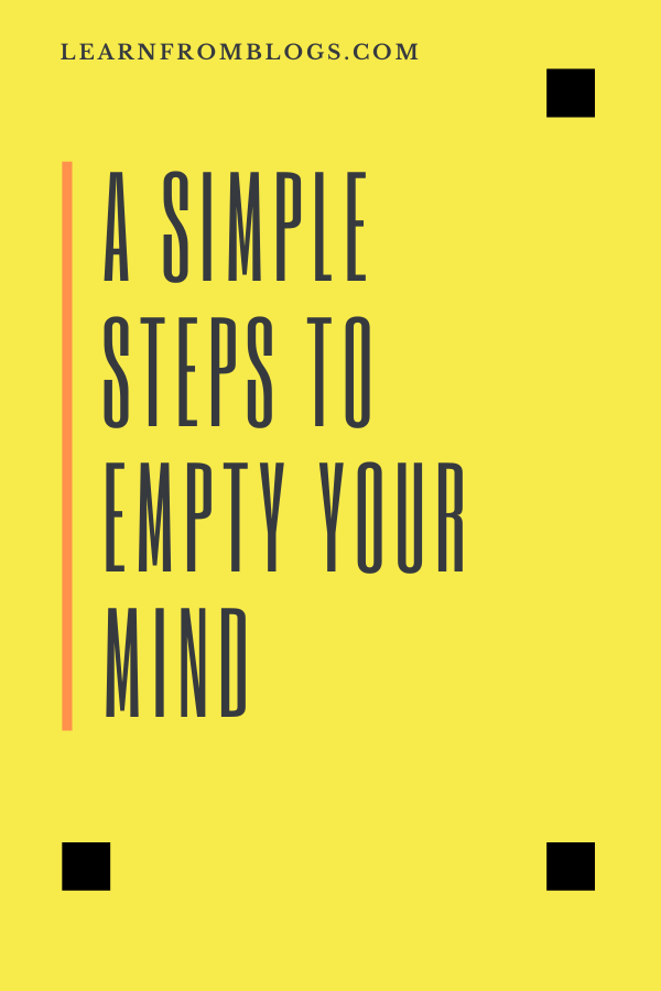 A Simple Steps To Empty Your Mind.png