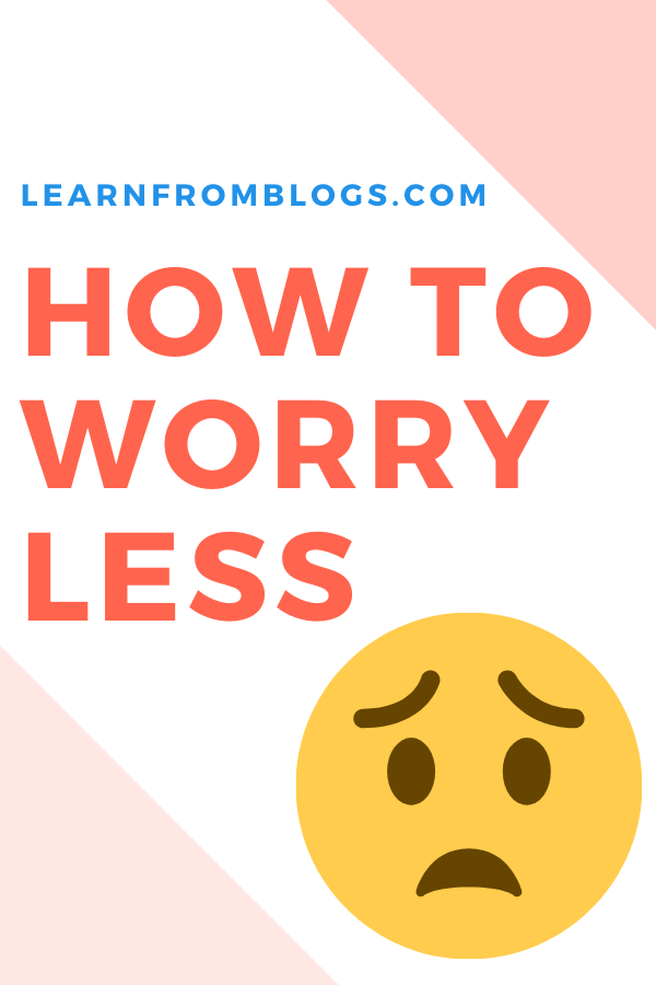 How To Worry Less.png