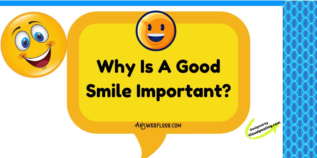 Why is a good smile important?.png