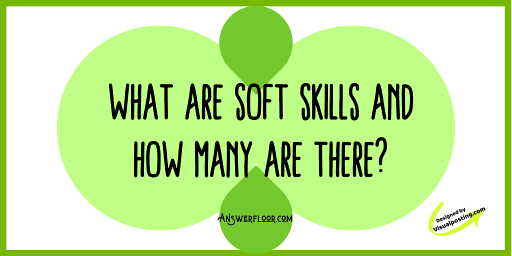 What are soft skills and how many are there.png
