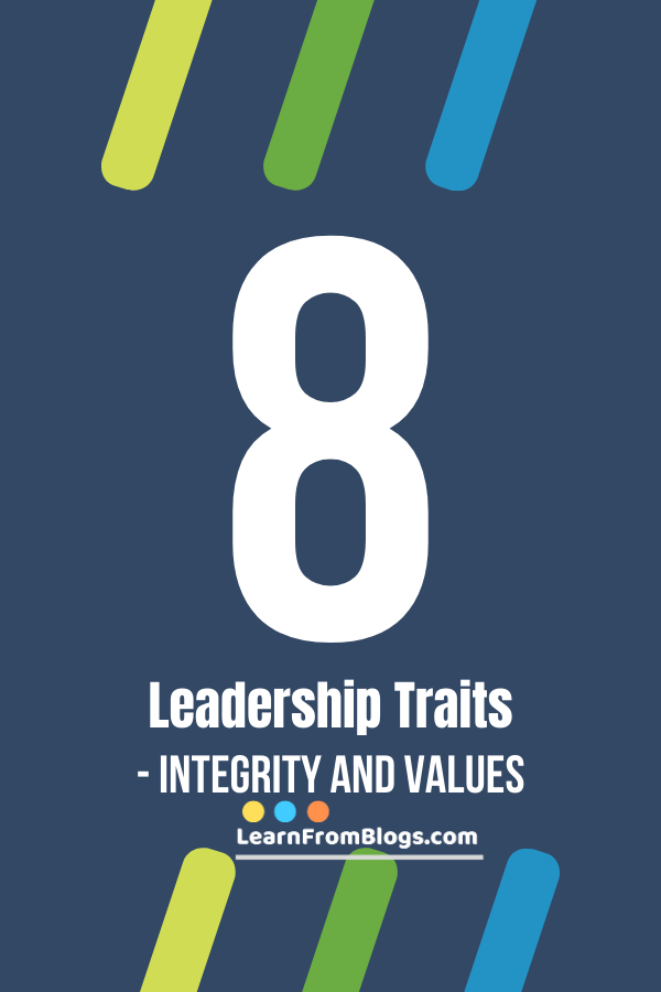 8 Leadership Traits - Integrity and Values.png