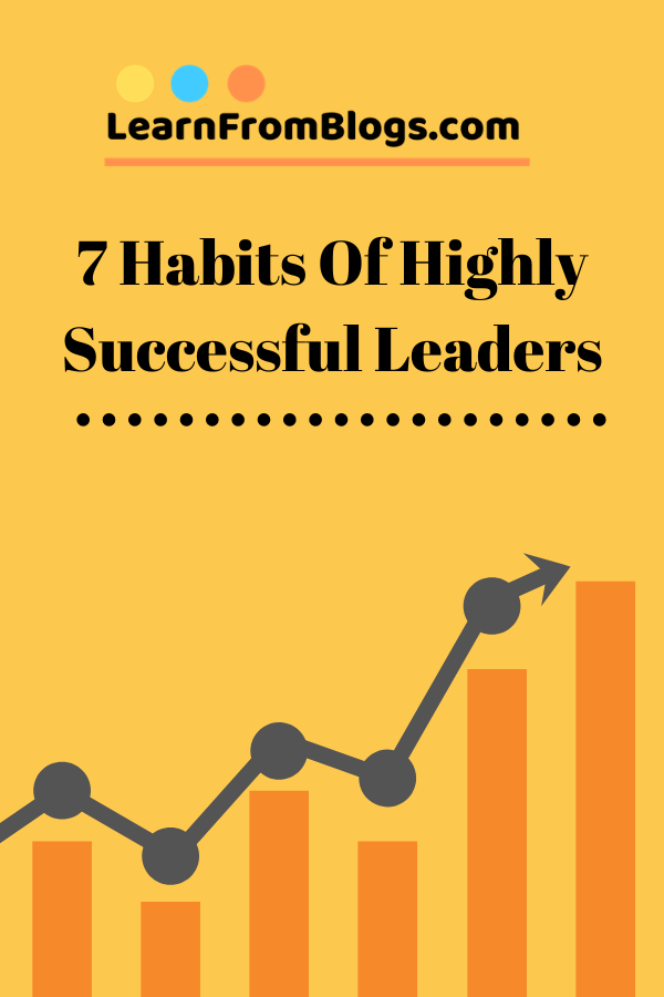 7 habits of highly successful leaders.png