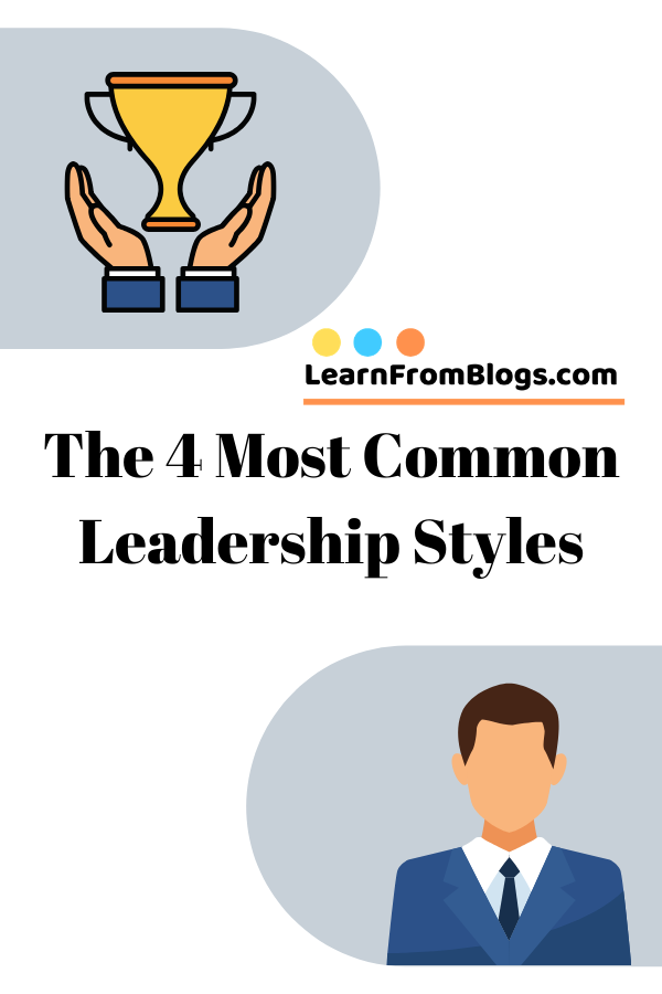 The 4 most common leadership styles.png
