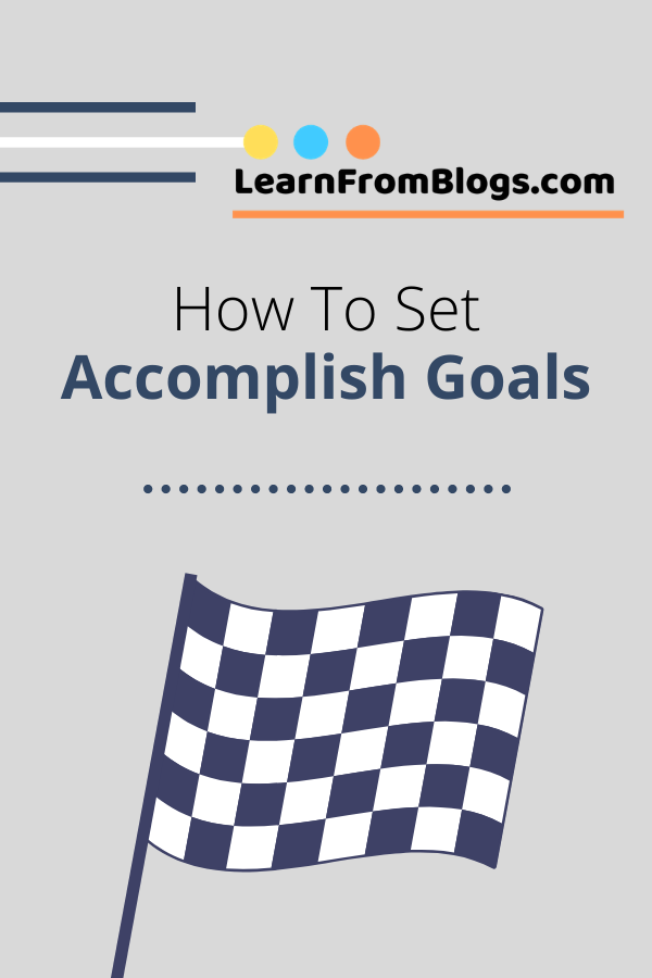 How to set accomplish goals.png