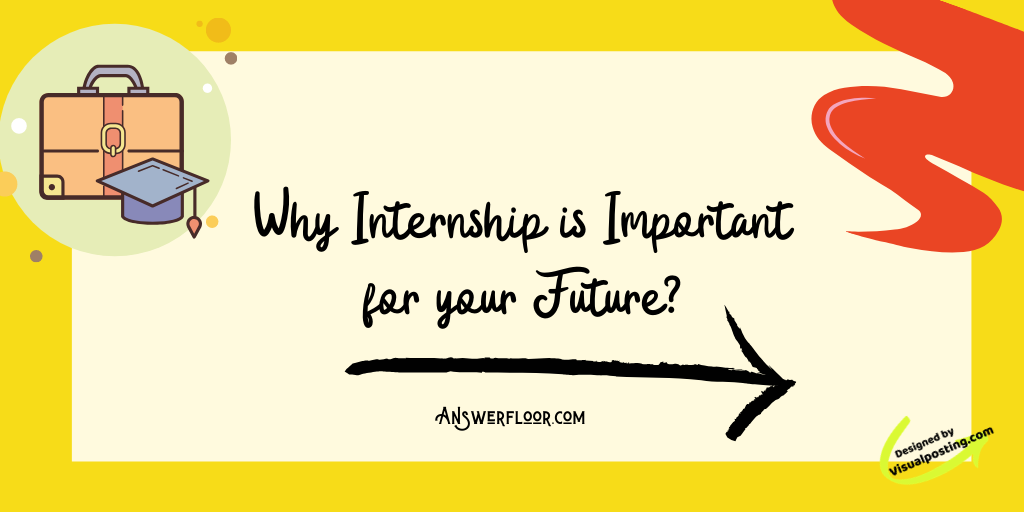 Why Internship is Important for your Future?.png