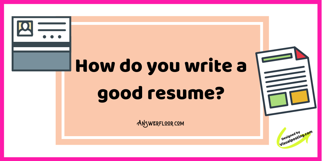 How do you write a good resume?.png