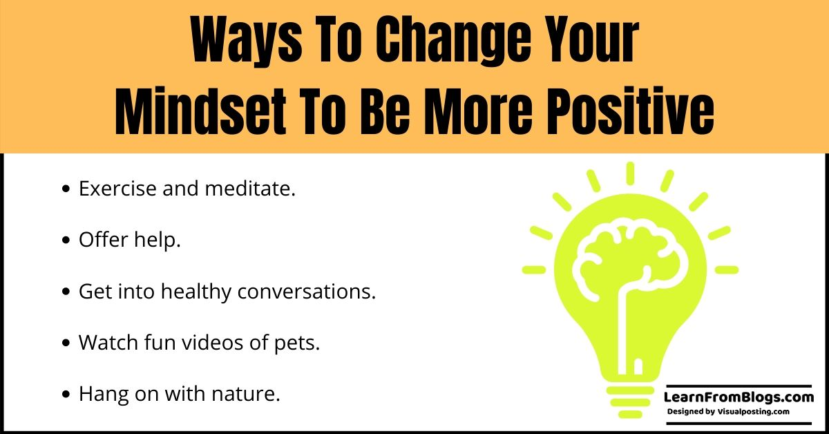 Ways to change your mindset to be more positive.jpg