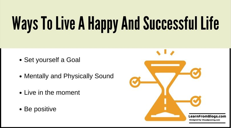 Ways to live a happy and successful life.jpg