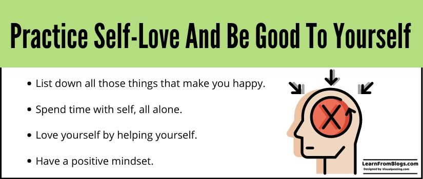 Practice self-love and be good to yourself.jpg