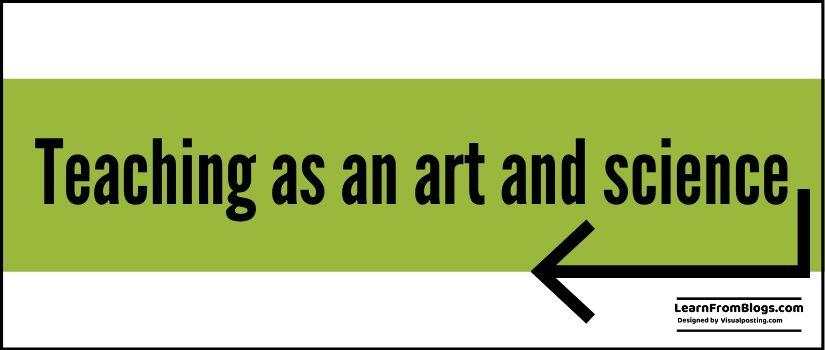 Teaching as an art and science.jpg