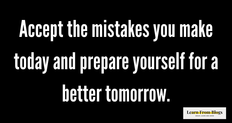 Accept the mistakes .jpg