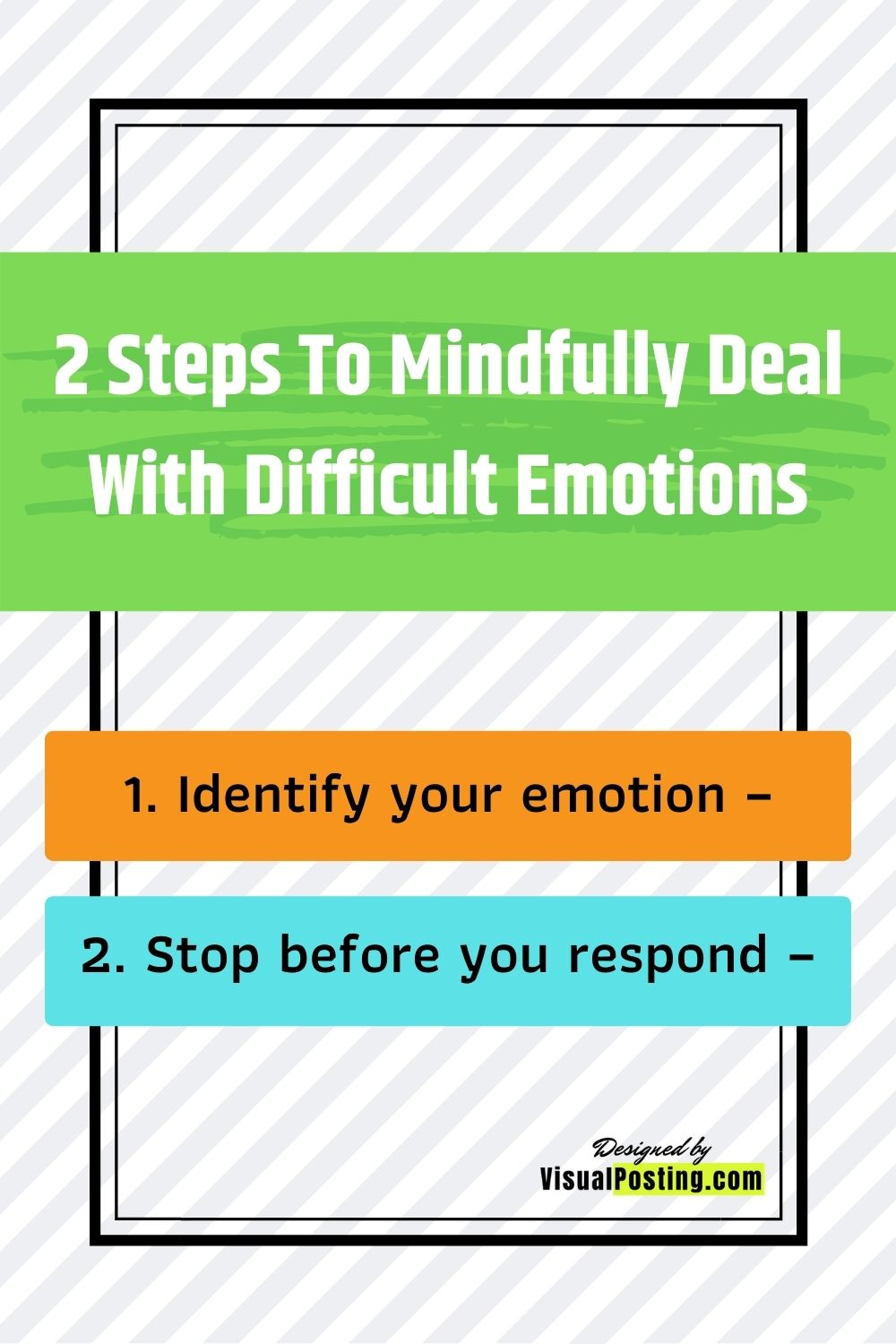 2 Steps To Mindfully Deal With Difficult Emotions.jpg