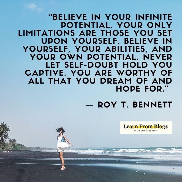 Believe in your infinite potential.jpg