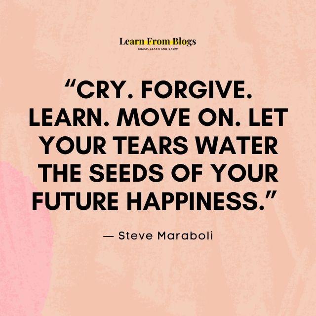 Cry, forgive and learn.jpg