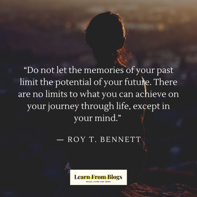 Do not let the memories of your past limit the potential .jpg