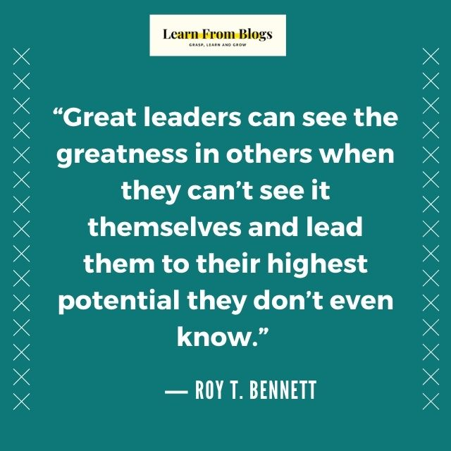Great leaders can see the greatness.jpg