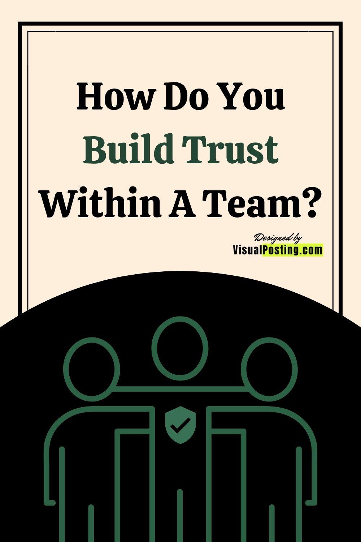 How Do You Build Trust Within A Team?.jpg