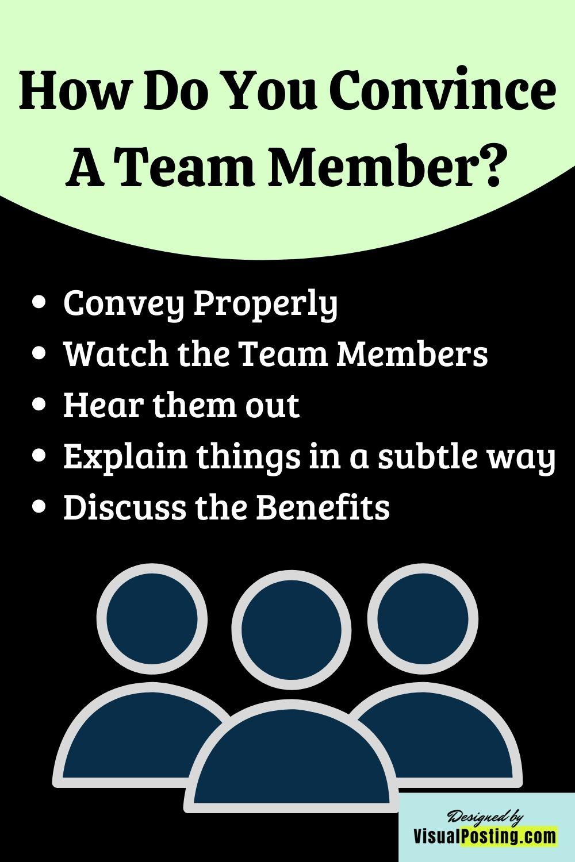 How do you convice a team member.jpg