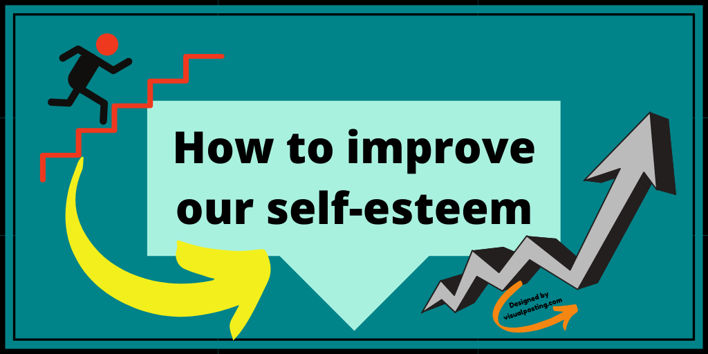 How-to-improve-our-self-esteem.png
