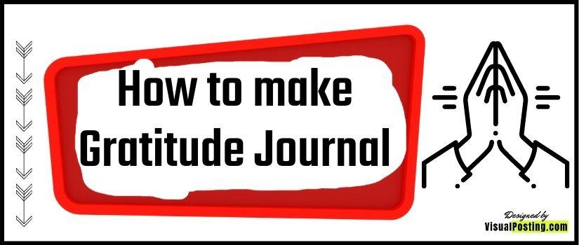 How to make Gratitude Journal.jpg