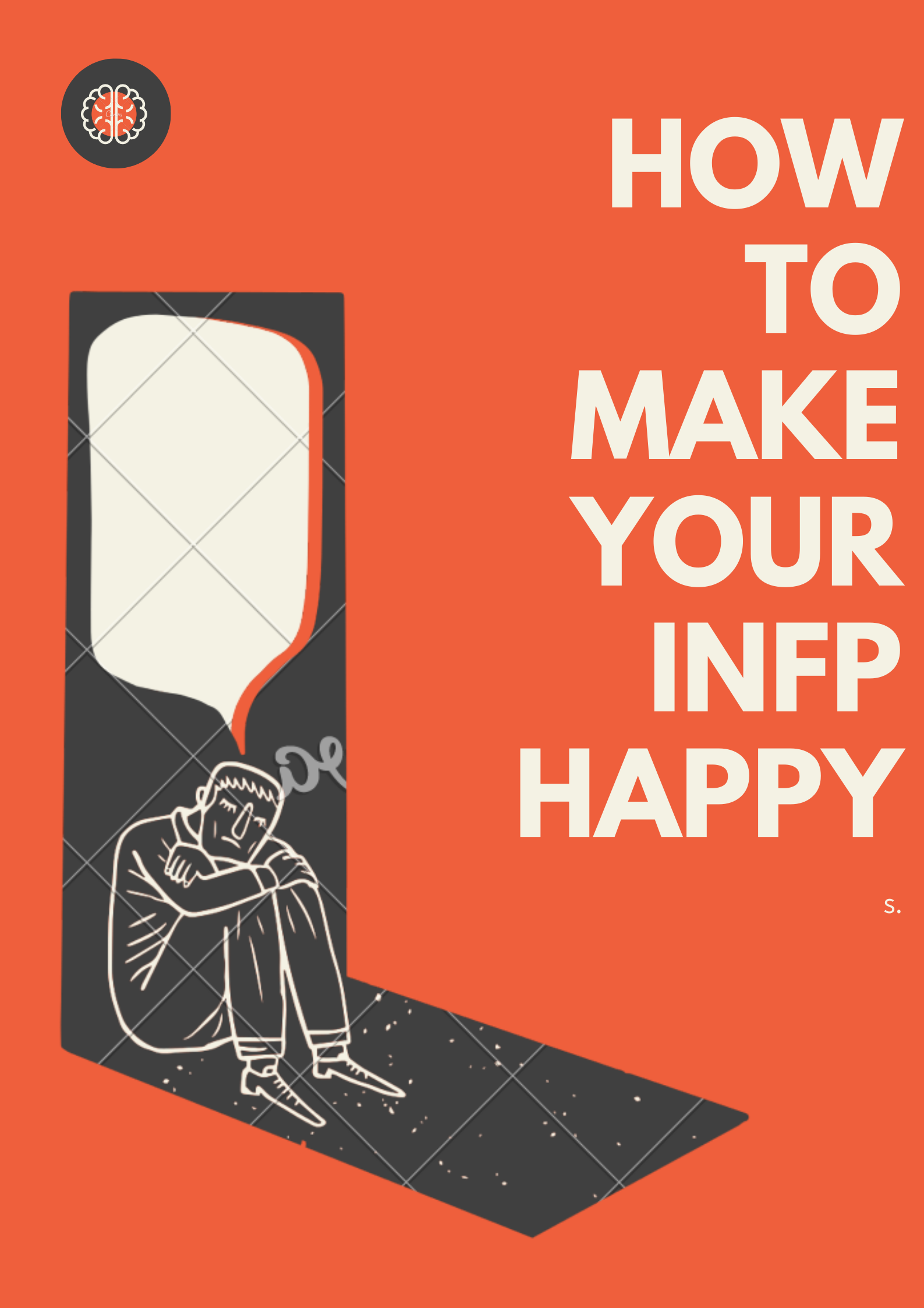 HOW TO MAKE YOUR INFP HAPPY.png
