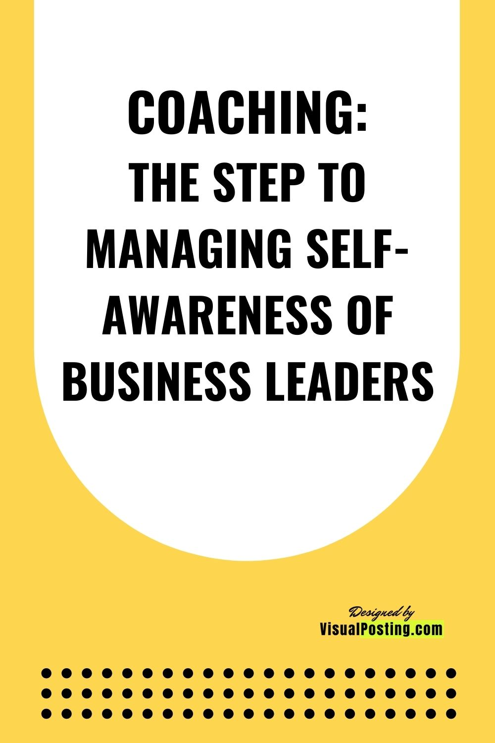 THE STEP TO MANAGING SELF-AWARENESS OF BUSINESS LEADERS.jpg