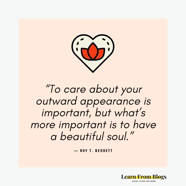 To have a beautiful soul.jpg