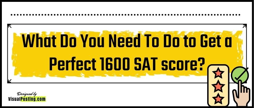 What Do You Need To Do to Get a Perfect 1600 SAT score?.jpg