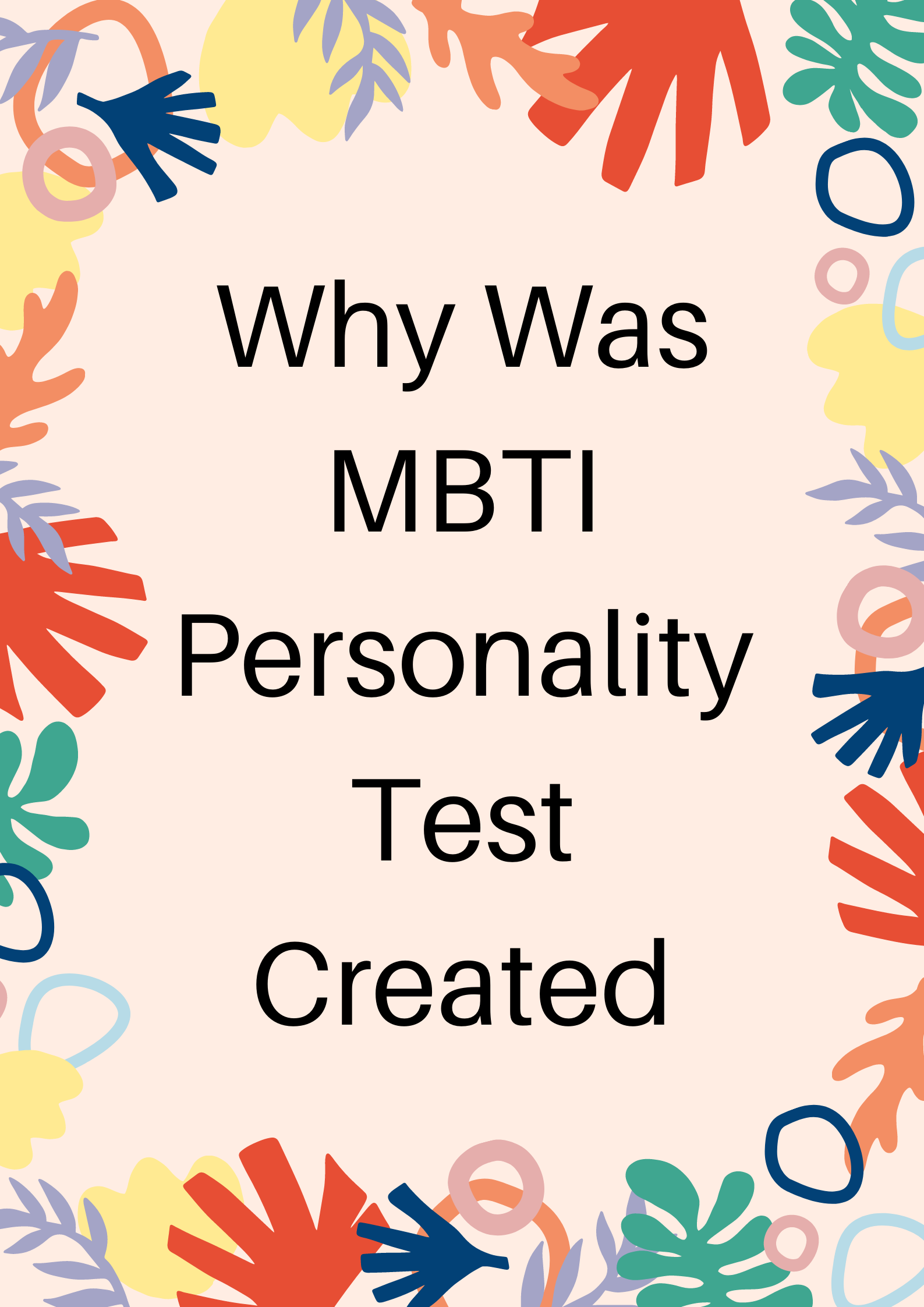 Why was MBTI Personality Test Created.png