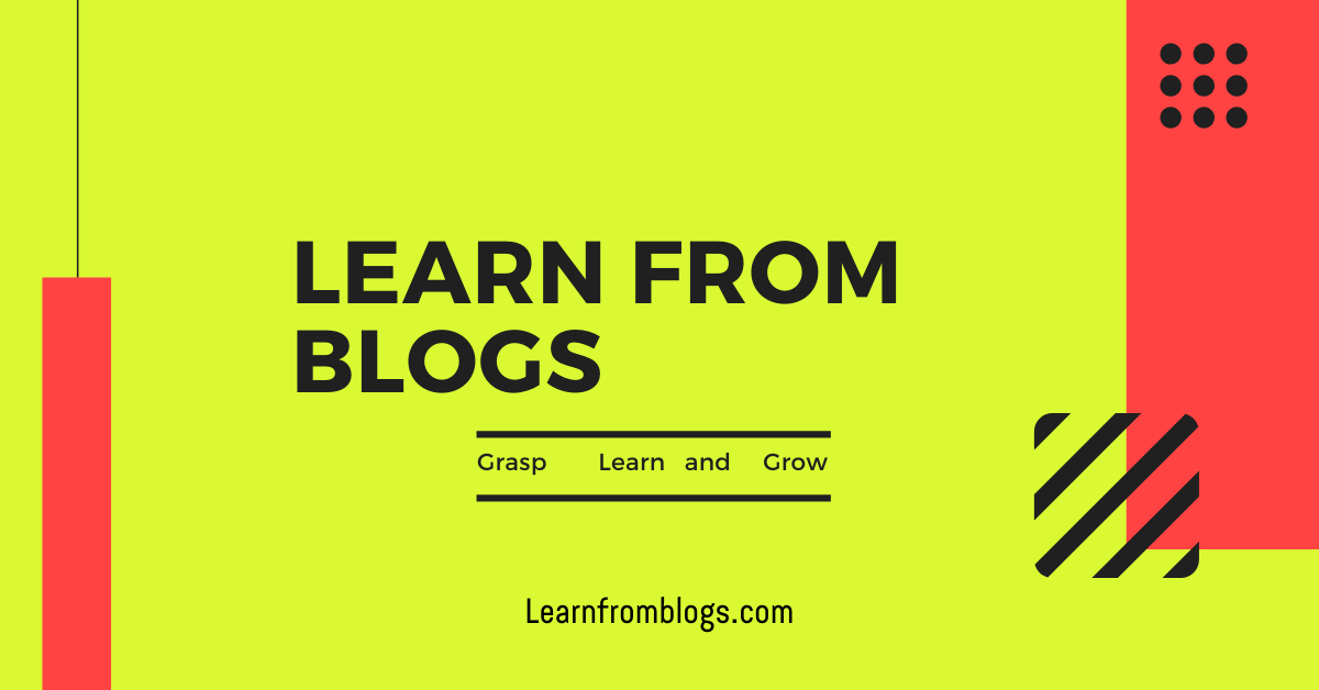 Learn from blogs