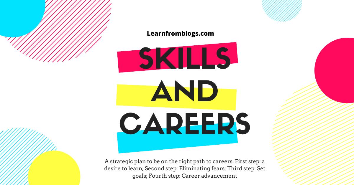 Skills and careers